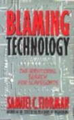 Florman: Blaming Technology